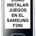 Como instalar juegos en Samsung F250