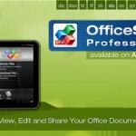 Aplicaciones Android para ver y editar documentos de Office