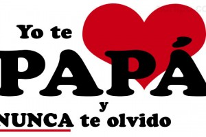 te-amo-papa-nunca-te-olvido